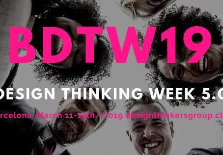 #BDTW19 Design Thinking Week 5.0