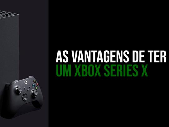 Motivos para COMPRAR um Xbox Series X