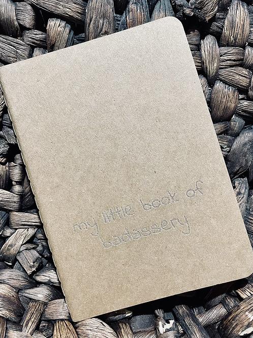 Badassery Mini Notebook