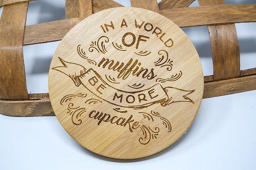 Be a Cupcake Trivet