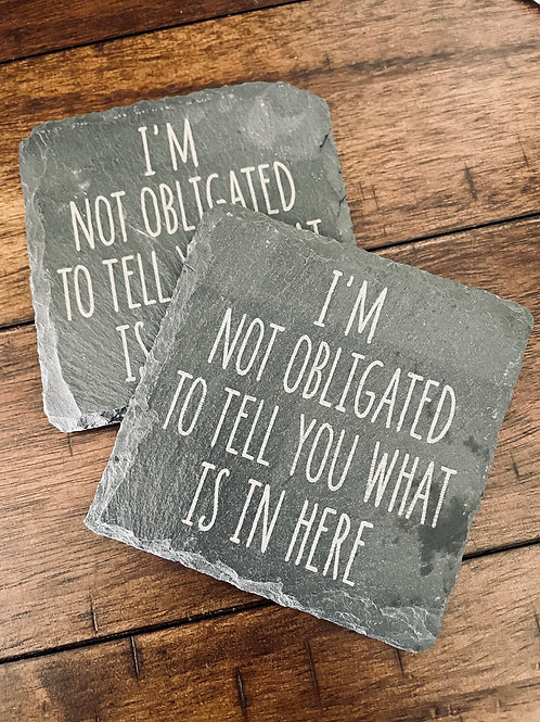 Not Obligated Square Slate Coasters