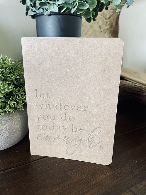 Whatever You Do Mini Notebook