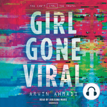 Girl Gone Viral by Arvin Ahmadi