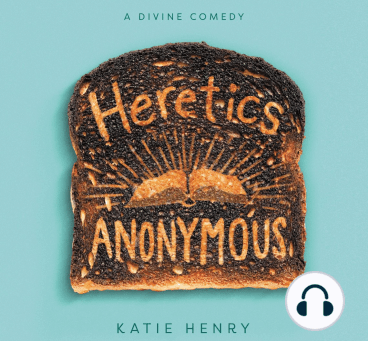 Heretics Anonymous by Kate Henry Discussion