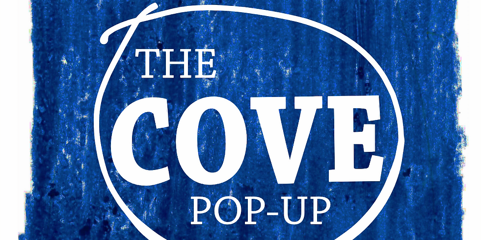 The COVE Pop-Up