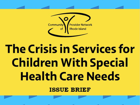 The Crisis in Services for Children with Special Health Care Needs