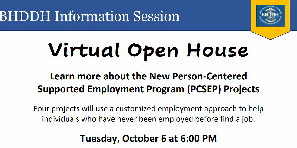 Supported Employment Program Virtual Open House (PCSEPP 3.0)