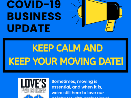 Keep Calm & Keep Your Moving Date!