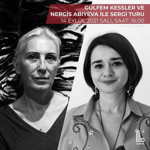 Gülfem Kessler ve Nergis Abıyeva ile Sergi Turu