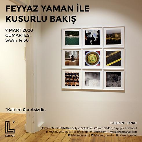 Feyyaz Yaman ile Kusurlu Bakış
