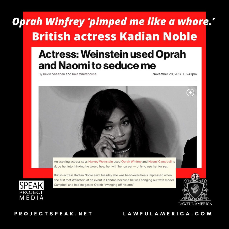 Kadian Noble - Weinstein Used Oprah and