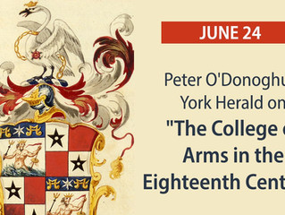 """Upcoming online program: """"The College of Arms in the 18th Century"""""""
