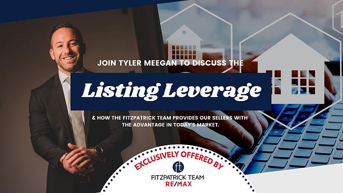Tyler Meegan Listing Leverage Fitzpatric