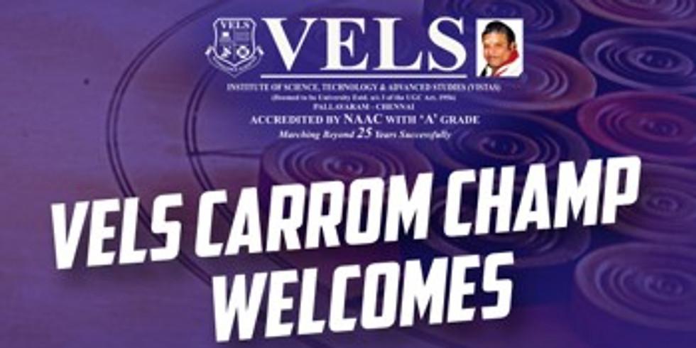 VELS CARROM CHAMP 2021