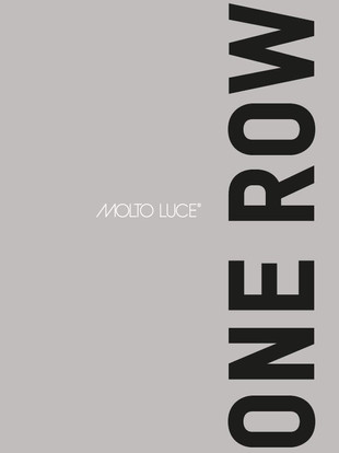 One Row by Molto Luce