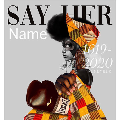 Say Her Name 12X16in