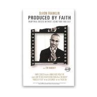 Produced by Faith