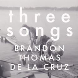 BrandonDeLaCruzTHREESONGS_Albumcover
