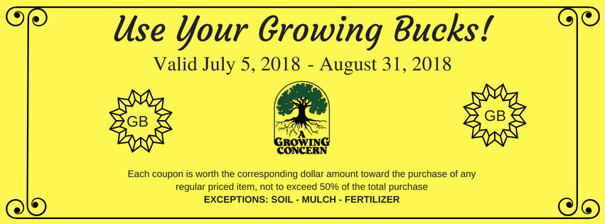 Remember to use your Growing Bucks at A Growing Concern garden center in Hendersonville