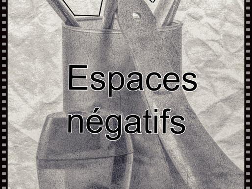 C'est quoi les espaces négatifs