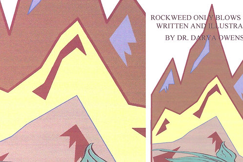 Rockweed Only Blows Steam