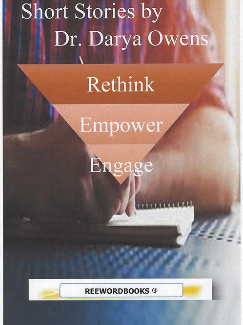 SHORT STORIES: RETHINK EMPOWER ENGAGE