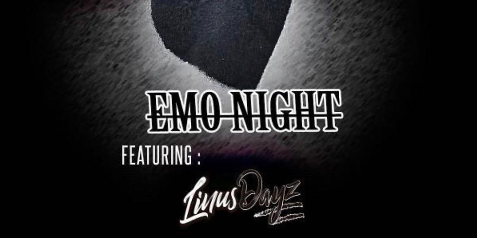 EMO NIGHT W/LINUS DAYZ