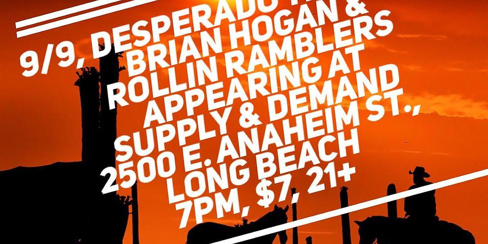 Desperado Thursdays featuring Brian Hogan & Rollin' Ramblers