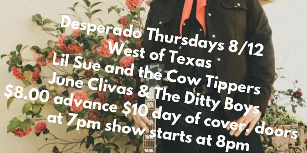 West of Texas, Lil Sue and the Cow Tippers, June Clivas and the Ditty Boys