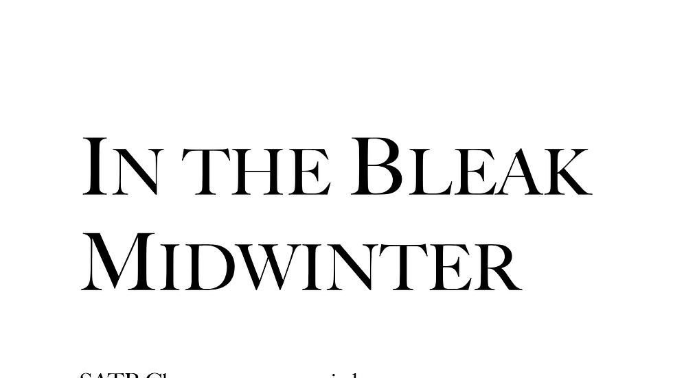 In the Bleak Midwinter (25 Copies)