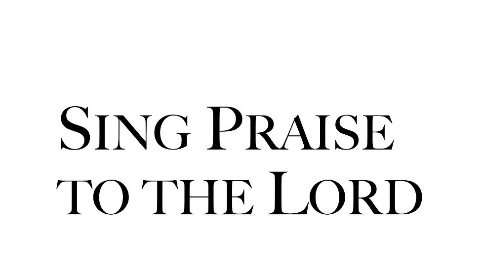 Sing Praise to the Lord (20 Copies)