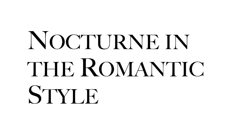 Nocturne in the Romantic Style