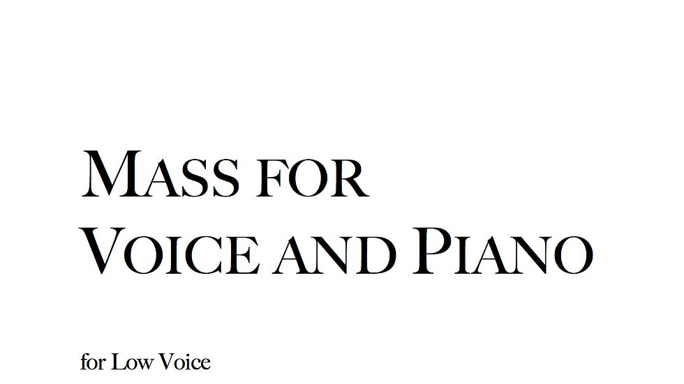 Mass for Voice and Piano - Low Voice