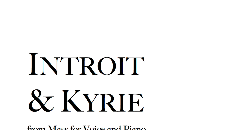Introit & Kyrie - High Voice