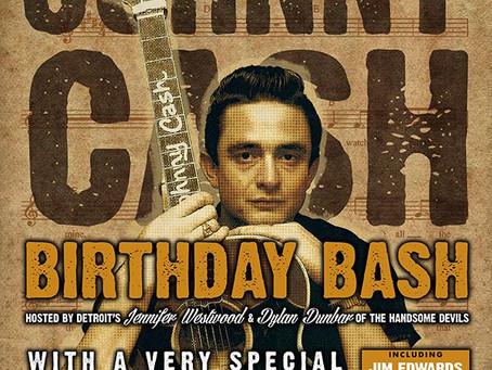 Johnny Cash Birthday Bash Saturday February 27th!