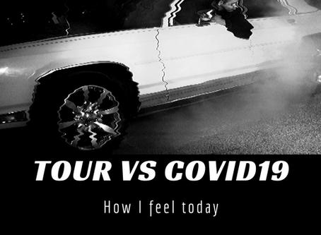 Tour VS Covid-19 #32DaysOnTheRoad