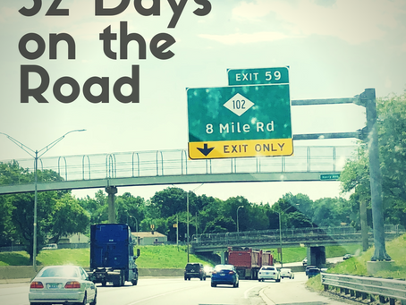 32 Days on the Road - I could survive the zombie apocalypse, homelessness, and the end of days