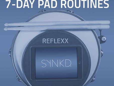 New Series: 7-Day Practice Pad Routines