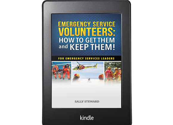 Emergency Service Volunteer: How to Get Them and Keep Them!
