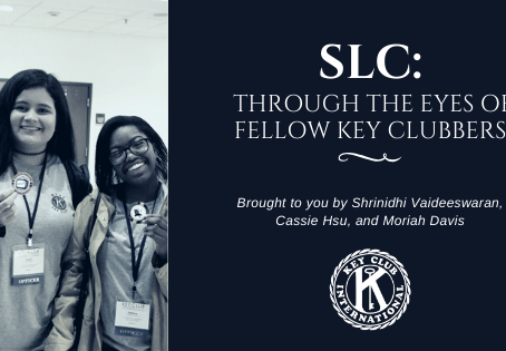 SLC Through the Eyes of Fellow Key Clubbers