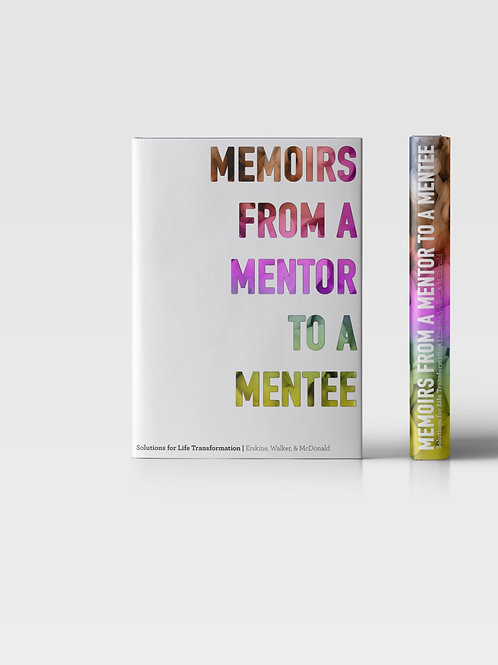 Memoirs From a Mentor to A Mentee