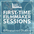 First Time Filmmaker Sessions