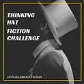 Thinking Hat Fiction Challenge