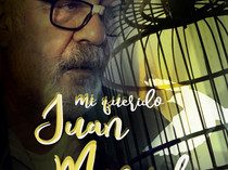 Presentamos el cartel oficial de Mi querido Juan Manuel