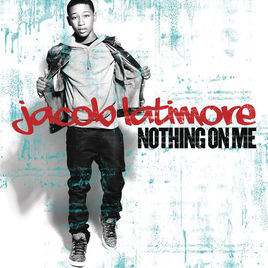 Jacob Latimore - Nothing On Me