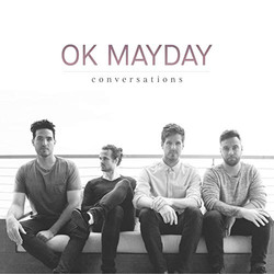 Ok Mayday - Conversations