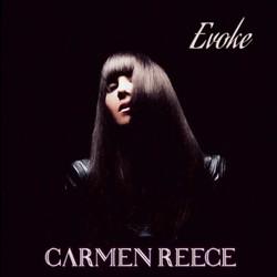 Carmen Reece - Evoke