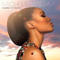 Michelle Williams - Journey to Freed