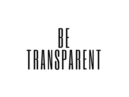 Be Transparent In Your Relationship