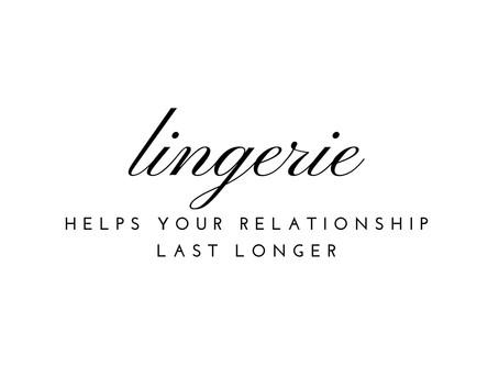 Lingerie Helps Your Relationship Last Longer